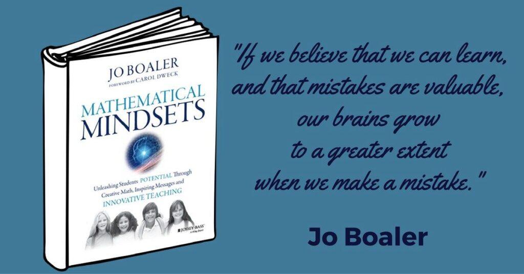 Jo Boaler's book, Mathematical Mindsets